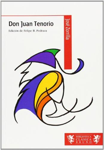 Don Juan Tenorio (Castellano - A Partir De 12 Años - Biblioteca Clásica Bruño)