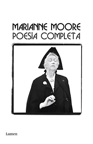 Poesia completa / The Complete Poems Of Marianne Moore