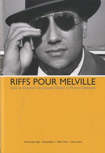 Riffs pour Melville par Jacques, Déniel