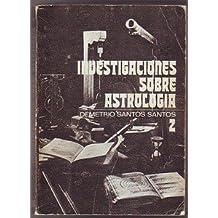 INVESTIGACIONES SOBRE ASTROLOGIA Tomo II