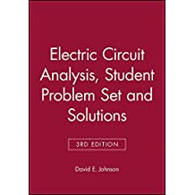 Electric Circuit Analysis 3e Student Problem Set with Solutions