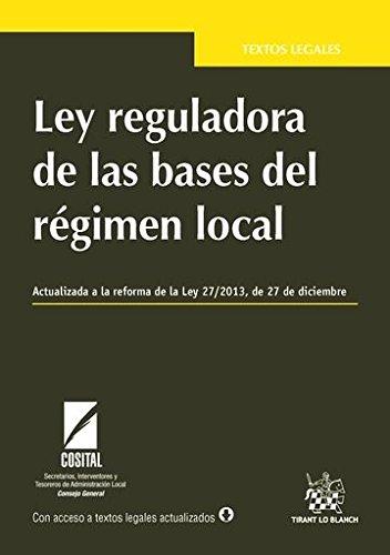 Ley reguladora de las bases del régimen local (Textos Legales) por F. Javier Fuertes López