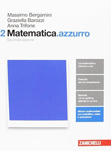 Matematica.azzurro. Per le Scuole superiori. Con aggiornamento online: 2