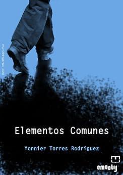 ELEMENTOS COMUNES de [Torres Rodríguez, Yonnier]