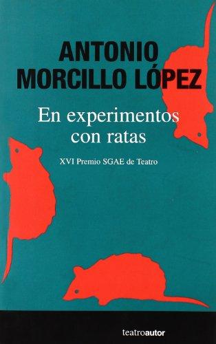 En Experimentos Con Ratas (Teatro (autor))