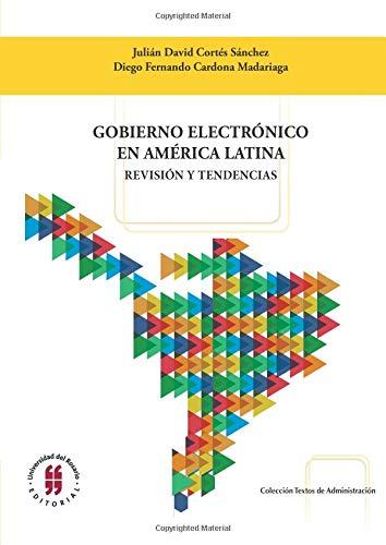 Gobierno electrónico en América Latina: Revisión y tendencias