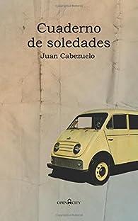 Cuaderno de soledades par Juan Cabezuelo