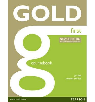[(Gold First Coursebook)] [ By (author) Jan Bell, By (author) Amanda Thomas ] [February, 2014]