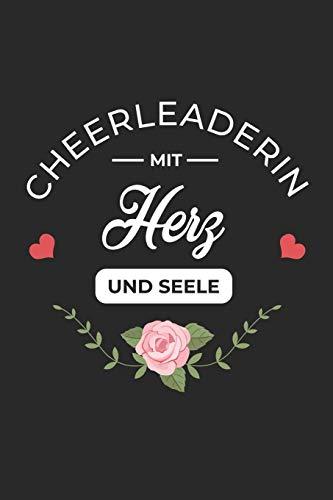 Cheerleaderin Mit Herz Und Seele: A5 Punkteraster • Notebook • Notizbuch • Taschenbuch • Journal • Tagebuch - Ein lustiges Geschenk für Freunde oder die Familie und die beste Cheerleaderin der Welt di Cheerleaderin Notizbücher
