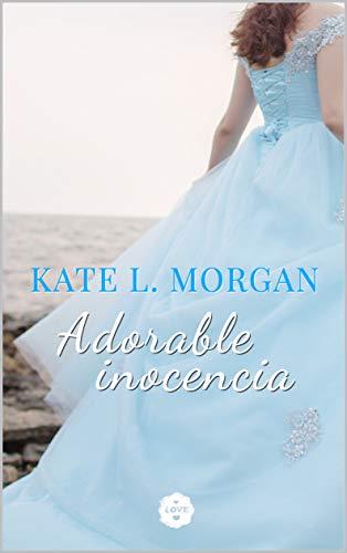 Adorable Inocencia de Kate L. Morgan - LEER LIBROS ONLINE ...