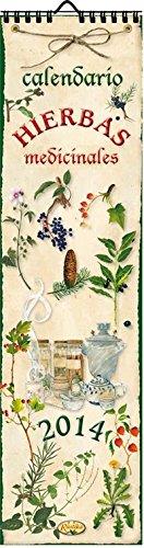 Hierbas Medicinales. Calendario 2014 (Calendario 2014 (10,5 x 39 cm))