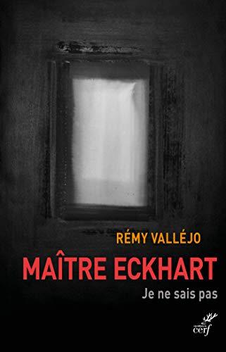 Maître Eckhart, je ne sais pas par Rémy Valléjo