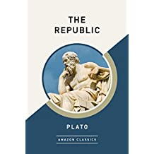 The Republic (AmazonClassics Edition) (English Edition)