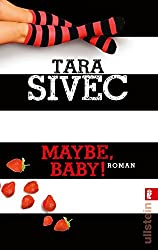 Maybe, Baby!: Roman (Chocolate Lovers, Band 2)