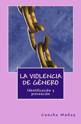 La violencia de género: identificación y prevención por Concha Muñoz