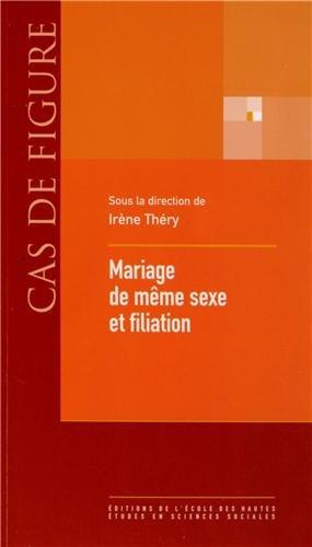 Mariage de même sexe et filiation par Irène Théry