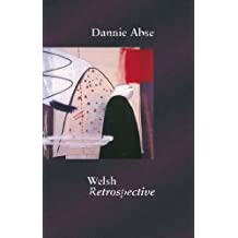 Welsh Retrospective by Dannie Abse (2014-01-28)