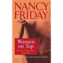 [(Women on Top)] [By (author) Nancy Friday] published on (June, 1993)