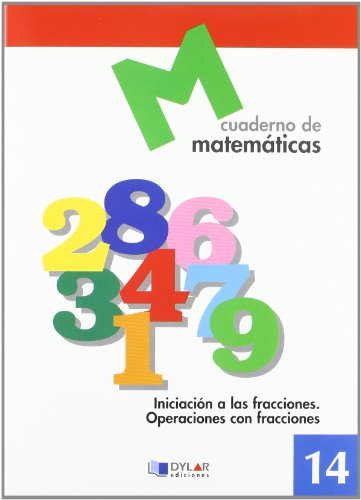 MATEMATICAS 14 - Iniciación a las fracciones. Operaciones con fracciones por Proyecto Educativo Faro
