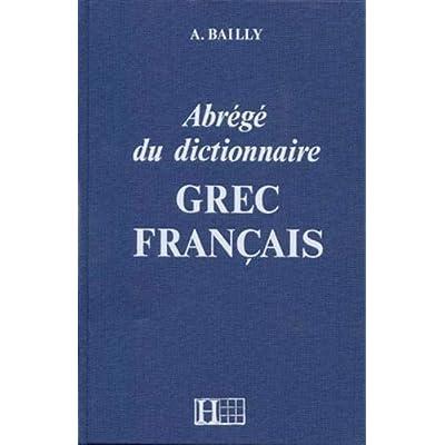 Dictionnaire abrégé grec - français