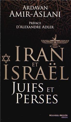 Juifs et Perses Iran et Israël