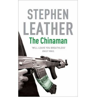 [The Chinaman] [by: Stephen Leather]