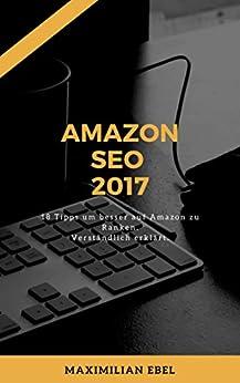 Amazon SEO 2017: 18 Tipps um auf Platz 1 bei Amazon zu ranken