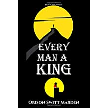 Every Man a King: Volume 95 (Golden Classics)
