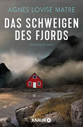 Das Schweigen des Fjords: Kriminalroman