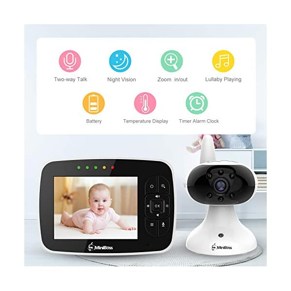 """MiniBoss Baby Monitor with Camera Video Audio Monitor 3.5"""" LCD Screen Temperature Sensor Night Vision Lullaby Two-Way Talk  【Wireless & Secure Connection】The baby monitor equipped with 2.4GHz digital frequency provides security and interference-free connection without any network access. 【Upgraded Camera & VOX Function】The video baby monitor offer high definition and stable audio video streaming to last 7 hours per fully charged. It covers a long distance transmission range of up to 960 feet, and expandable up to 4 cameras for simultaneous monitoring. 【Two-way Talk & Lullabies】The audio baby monitor has advanced built-in microphone and speaker for clear two-way audio conversations between the wireless monitor and camera sides. Allows you to talk back promptly or play lullabies to soothe baby when she is crying. 11"""