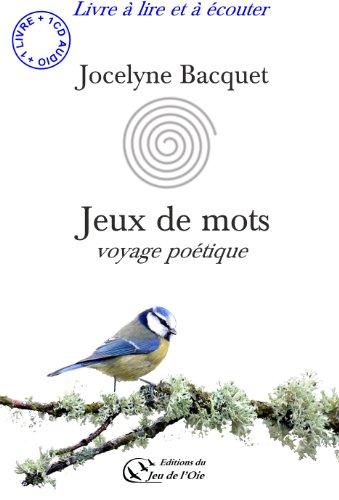 Jeux de Mots, Voyage Poetique
