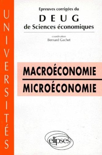 Épreuves corrigées du DEUG Sciences économiques, Macroéconomie. Microéconomie