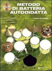 Metodo di batteria autodidatta. Con CD Audio