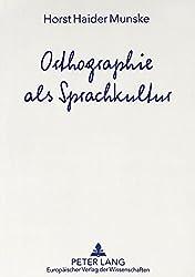 Orthographie als Sprachkultur