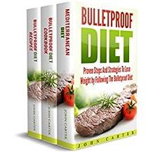 Bulletproof Diet: 3 Manuscripts - Bulletproof Diet Guide, Bulletproof Diet Cookbook, Bulletproof Diet Recipes (English Edition)