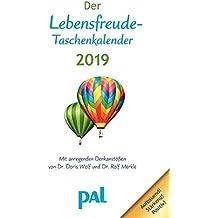 Der Lebensfreude-Taschenkalender 2019: Terminkalender mit Wochenplaner, m. Ferienterminen & Jahresübersichten 2019/2020, bebilderte Aufmacherseiten für Notizen, m. Leseband, 17,0 x 13,6 cm