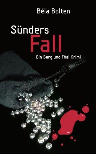 Buchseite und Rezensionen zu 'Sünders Fall (Berg und Thal Krimi)' von Béla Bolten
