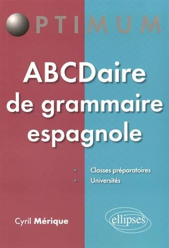 ABCDaire de Grammaire Espagnole