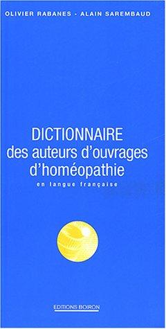 Dictionnaire des auteurs d'ouvrages d'homéopathie en langue française