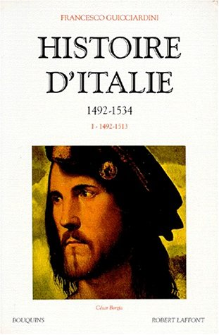 Histoire d'Italie, tome 1 : 1492-1513