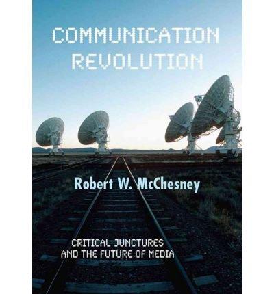 [( Communication Revolution: Critical Ju...