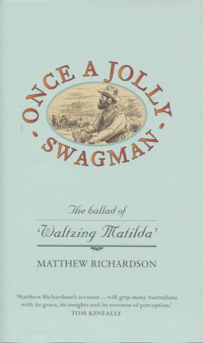 once-a-jolly-swagman-the-ballad-of-waltzing-matilda