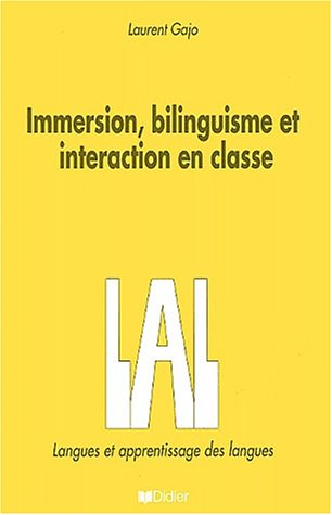 Immersion, bilinguisme et interaction en classe