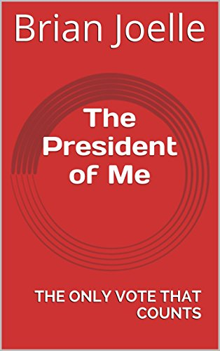 the-president-of-me-the-only-vote-that-counts-english-edition