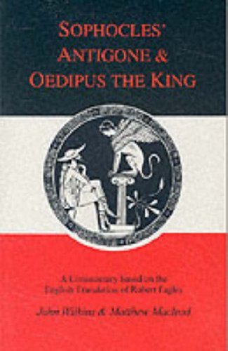 Sophocles: Antigone and Oedipus the King: A Companion to the Penguin Translation (Classics Companions)
