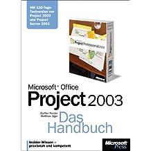 Microsoft Office Project 2003. Das Handbuch.