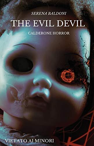The Evil Devil - Calderone Horror - Vietato ai minori