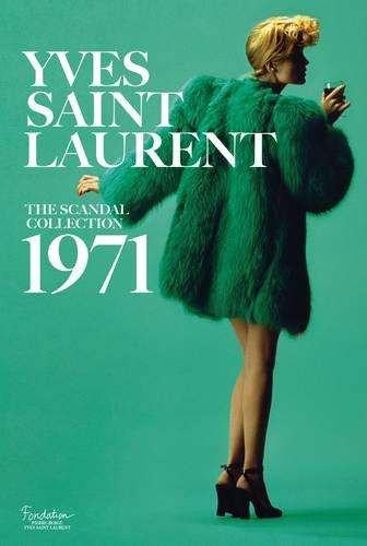 yves-saint-laurent-the-scandal-collection-1971