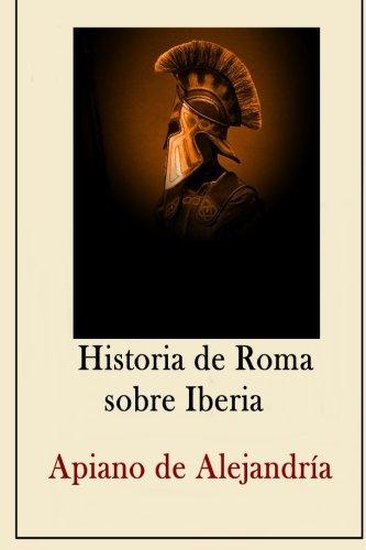 Historia de Roma sobre Iberia por Apiano de Alejandría