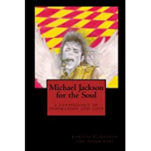 Michael Jackson for the Soul: a fanthology of inspiration and love